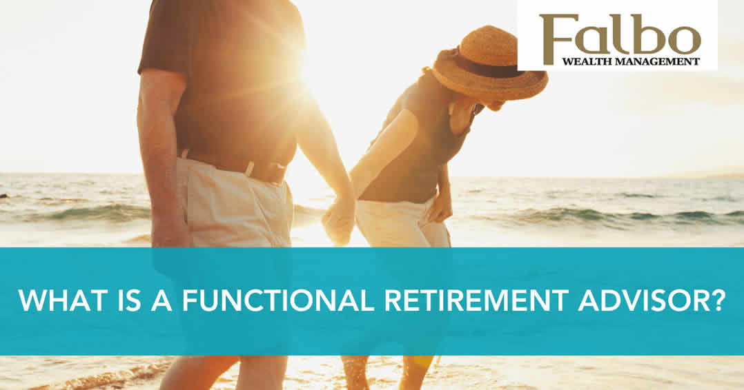 What is a Functional Retirement Advisor?