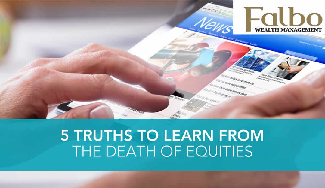 5 truths from the death of equities