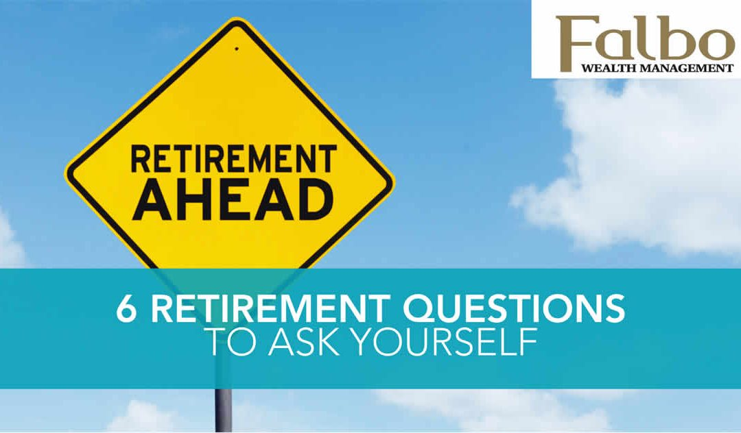 Ask these retirement question
