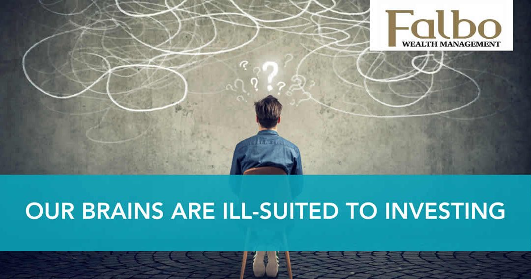 Our brains are ill suited to investing