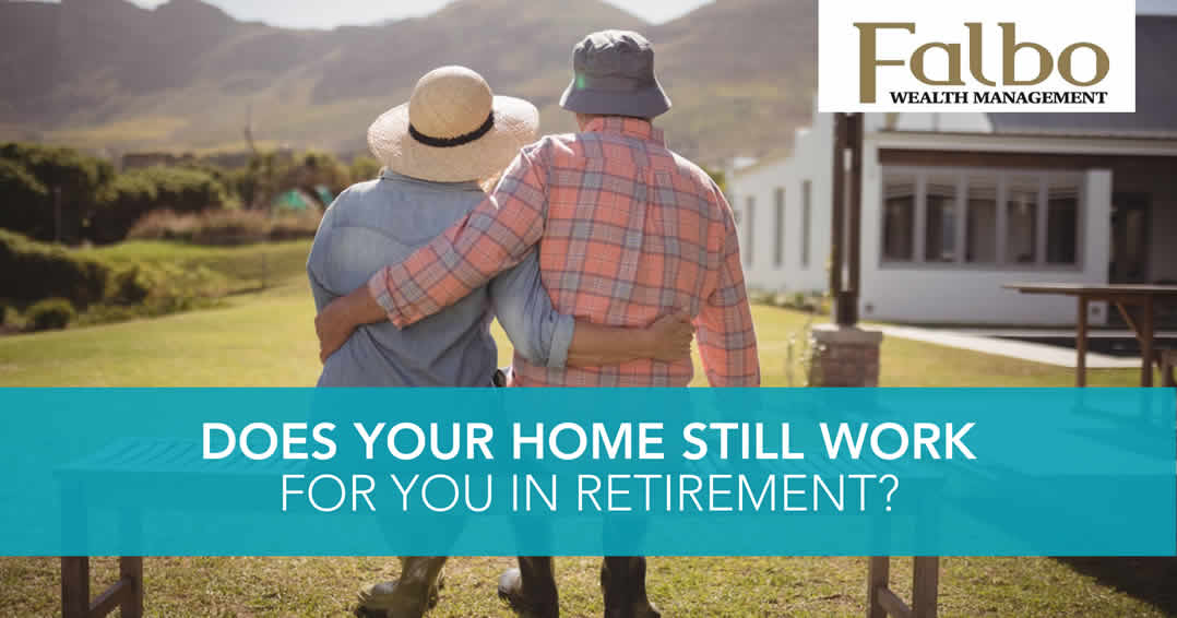 does your home still work for you in retirement