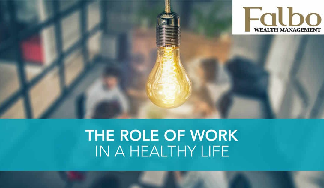 Role of work in a healthy life